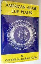 American Glass Cup Plates 1948 Ruth Webb Lee SIGNED 1st Ed HC DJ Collectibles