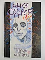 *Alice Cooper Welcome To My Nightmare HC Vol 1  Hand signed by Alice! was $100!