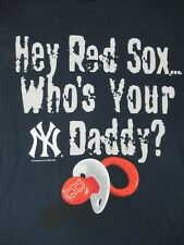 NY YANKEES - RED SOX WHO'S YOUR DADDY? - LARGE - NAVY BLUE T-SHIRT- B1885