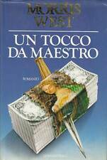 L- UN TOCCO DA MAESTRO - MORRIS WEST - LONGANESI -- 1a ED. - 1989 - CS - ZCS231