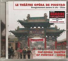 884 //  LE THEATRE OPERA DE PINGYAO CD NEUF