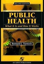 Public Health: What It Is and How It Works-ExLibrary