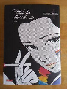 LE CLUB DES DIVORCES par KAZUO KAMIMURA tome 1 2015