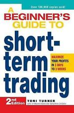 A Beginner's Guide to Short-Term Trading: Maximize Your Profits in 3 Days to 3 W