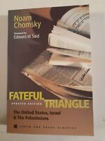 Fateful Triangle: The US, Israel & the Palestinians by Noam Chomsky + BONUS BOOK