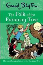 The Folk of the Faraway Tree by Enid Blyton (Paperback, 2013) Brand New