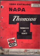 1964 NAPA THOMSON THERMOSTATS AND GASKETS CATALOG # 64- CARS-TRUCKS-TRACTORS