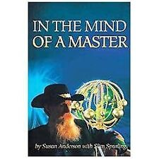 In the Mind of a Master by Susan Anderson and Slim Spurling (2012, Hardcover)