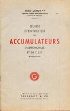 Guide d'entretien des Accumulateurs d'Automobiles et de T.S.F./Lanoy/1937