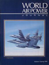 WORLD AIR POWER JOURNAL Vol 1 (F/A-18Hornet/B-2/Tornado/Tu-95/142Bear/F-15Eagle)