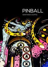Santiago Ciuffo - PINBALL: 208-page hardcover glossy coffee table photo book