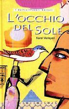 Karel Verleyen L'OCCHIO DEL SOLE