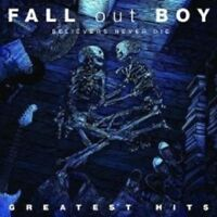 """FALL OUT BOY """"BELIEVERS NEVER DIE GREATEST HITS"""" CD NEW!"""