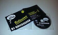 Single CD  DJ Quicksilver - I Have A Dream / Bellissima  1996  4.Tracks MCD SO 2