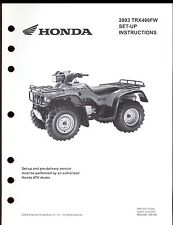 2003 HONDA TRX400FW SET UP INSTRUCTION MANUAL