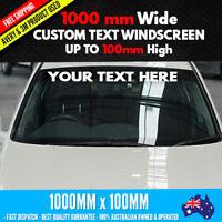 Custom Windscreen Windshield Sticker Vinyl Decal 1000mm wide up to 100mm high