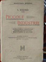 Manuali Hoepli Ghersi Piccole industrie Milano 1898