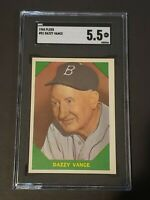 1960 Fleer #51 Dazzy Vance SGC 5.5 New Label Recently Graded PSA BVS
