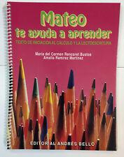 Mateo te ayuda a aprender: texto de indicacion al calculo y la lectoescritura