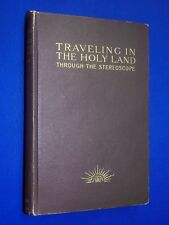 Antique 1906 Traveling Holy Land Through Stereoscope Book Stereoview Underwood