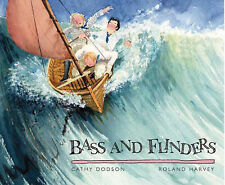 Bass and Flinders by Roland Harvey (Paperback, 1999)