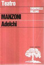 N68 Manzoni Adelchi Teatro Signorelli 1970