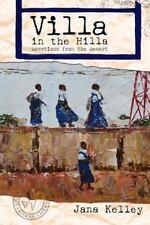 Villa in the Hilla : Devotions from the Desert by Jana Kelley (2013, Paperback)