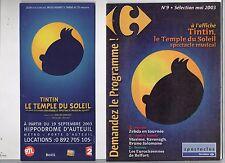 Tintin. Livret pour le spectacle musical LE TEMPLE DU SOLEIL. Paris Auteuil 2003