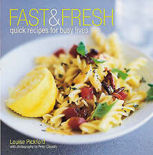 Fast and Fresh, Pickford, Louise, Very Good Book