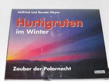 Weyer, Helfried:Hurtigruten im Winter. Zauber der Polarnacht
