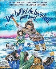 NEW - Des battes de base-ball pour noel (French Edition)