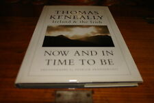 THOMAS KENEALLY-NOW AND IN TIME TO BE;BY THOMAS KENEALLY&P.PRENDERGAST-DOUBLE SI