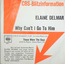 Elaine Delmar - Why Can`t I Go To Him