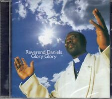 Reverend Daniels - Glory Glory (2003 CD) New & Sealed