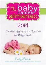 The Baby Names Almanac 2014 by Emily Larson (2013, Paperback)