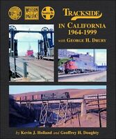 Trackside in CALIFORNIA 1964-1999 (SP, ATSF, and WP) -- NEW BOOK