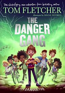 Tom Fletcher-The Danger Gang BOOKH NUEVO