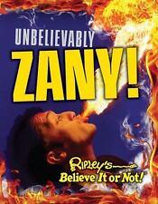 Curio: Ripley's Believe It or Not: Unbelievably Zany 7 by Ripley's Believe It or