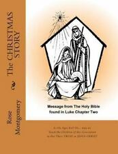 The CHRISTMAS STORY : As the Ages Roll On... by Rose Montgomery (2013,...