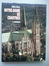 Notre-Dame des Chartres Emile Male 1983