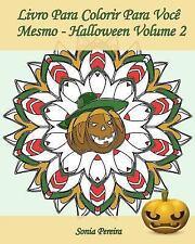 Livro para Colorir para Você Mesmo - Halloween: Livro para Colorir para Você...