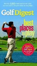 Golf Digest Best Places to Play, More than 4,000 of North America's best public