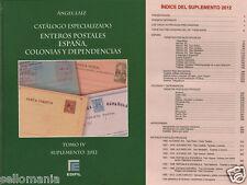 CATALOGO ESPECIALIZADO ENTEROS POSTALES ESPAÑA COLONIAS Y DEPENDENCIAS . TOMO IV