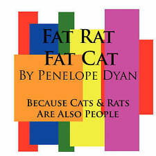 Fat Ratto, Fat Cat --- perché Gatti e Ratti sono anche persone che da DYAN, Penelope