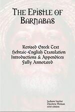 The Epistle of Barnabas: Revised Greek with Hebraic-English Translation