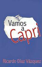 Vamos A Capri by Vazquez, Ricardo Diaz