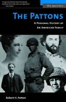 Pattons : A Personal History of an American Family, Paperback by Patton, Robe...