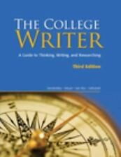 The College Writer: A Guide to Thinking, Writing and Researching; 3rd Edition