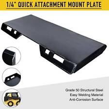 Quick Attachment Mount Plate Grade 50 Steel For Kubota Bobcat Skid Steer 14