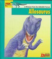 Looking At... Allosaurus: A Dinosaur from the Jura